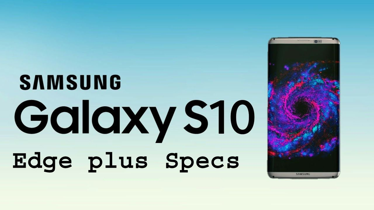 Photo of Samsung Galaxy S10 Edge Plus Price Review & Spepcs