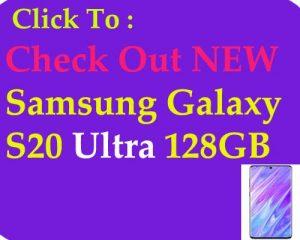 Samsung Galaxy S20 Ultra Price now