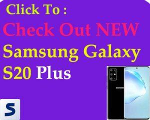 samsung galaxy S20 Plus Price now