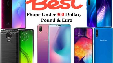 Photo of 2020 | Top 10 Best Phones Under 300 Dollars, Pounds & Euro